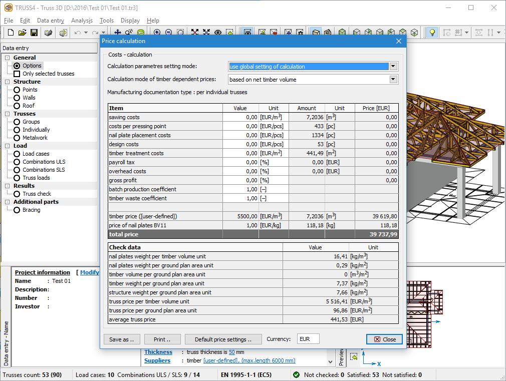 Economic calculations | Roof Truss Design TRUSS4 | Fine